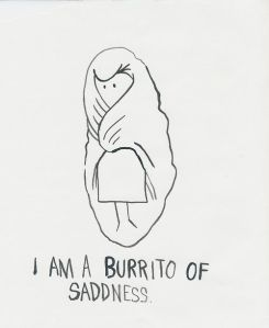 burrito of sadness