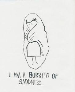 burrito of sadness